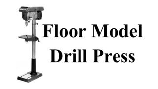 Floor Model Drill Press - Stable Base
