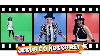 JESUS É O NOSSO REI ♪ Turma Kids e Cia (Música Gospel Infantil)