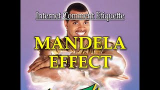 "Internet Comment Etiquette: ""The Mandela Effect"""