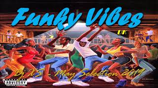 Funky Vibes Funk Mix - Dj XS Monthly Selection (Nu Funk, Breaks, Hip Hop, House & Disco Mix)