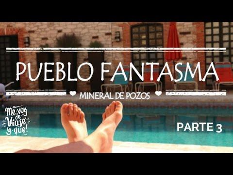 MINERAL DE POZOS #3 | EL PUEBLO FANTASMA + Bloopers