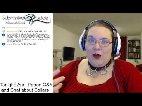 [Replay] April Live Munch: Discussing Collars and Patreon Q&A