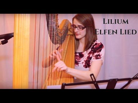 Lilium (Elfen Lied) Harp Cover - Samantha Ballard