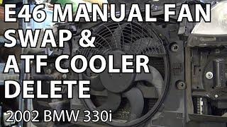 BMW E46 Manual Swap Project: Electric Fan & Radiator Bracket Swap