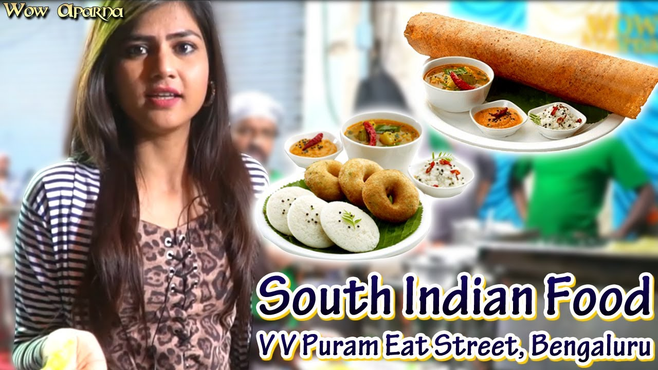 South Indian Food - V V Puram Eat Street, Bengaluru - Wow Aparna // indian vlog
