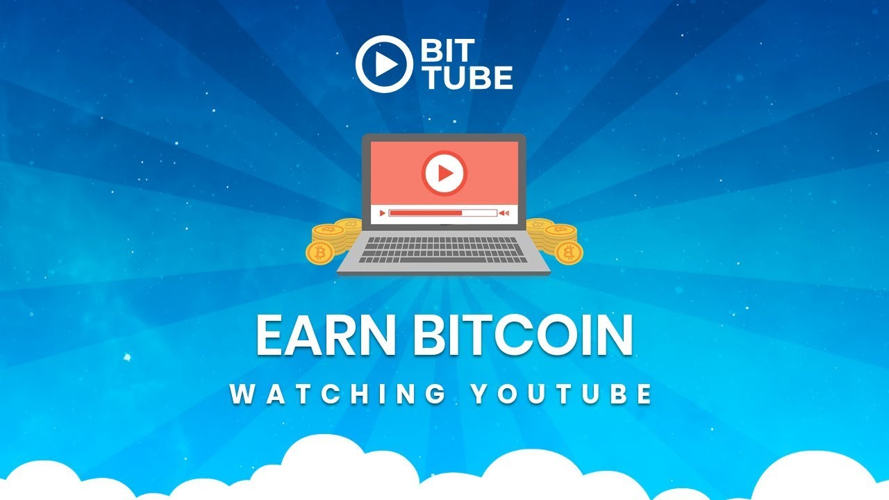 how to earn bitcoin youtube