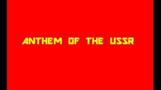 soviet anthem cpsu version shoutout to rsfsr