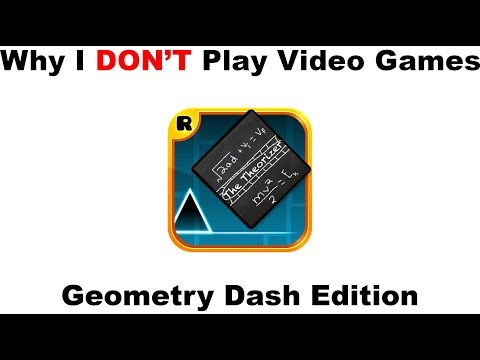 Why I Don't Game - Geometry Dash