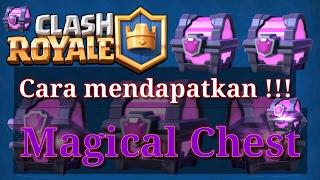 Cara Mendapatkan Magical chest - Clash Royale (indonesia)