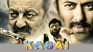 Kasai | Movie First Look | Salman Khan | Sunny Deol | Sanjay Dutt  | Upcoming Movie