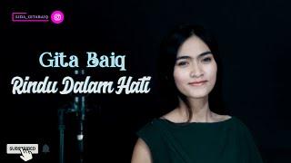 Gambar cover Rindu Dalam Hati - Arsy Widianto Ft Brisia Jodie [Cover] Gita Baiq