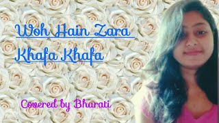 Woh Hain Zara Khafa Khafa || Lata Mangeskar || Mohd. Rafi || Laxmikant Pyarelal || Bharati Maharana