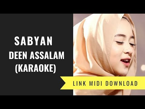 Sabyan - Deen Assalam (Karaoke/Midi Download)