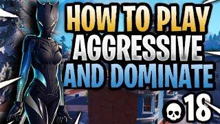 Comment jouer agressif - Dominer à Fortnite! (Comment s'améliorer à Fortnite)