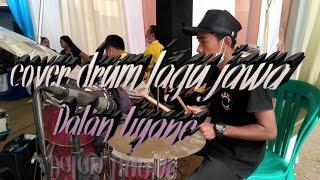 Dalan Liyane Cover Drum Live music dengan gaya kalem(Official video music)