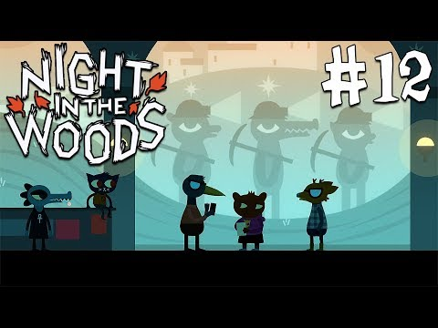 SELMERS THE GOOD POET | Night in the Woods | #12