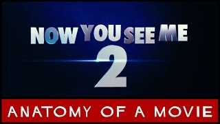 Now You See Me 2 Review   Anatomy of a Movie
