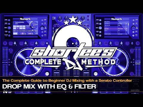 How to Perform a Drop Mix With EQ & Filter on a Serato Controller
