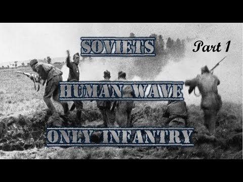 HOI4 - Soviet's Infantry Equipment ONLY Challenge Run - Part 1