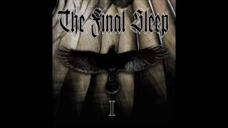 The Final Sleep - I    (Full EP)