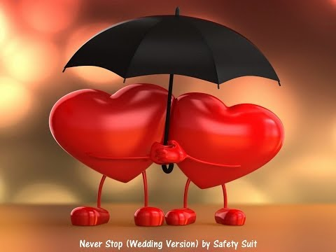 Never Stop Safetysuit Wedding Version | 5 7 Mb Never Stop By Safetysuit Lyrics Free Download Mp3