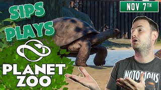Sips Plays Planet Zoo - (7/11/19)