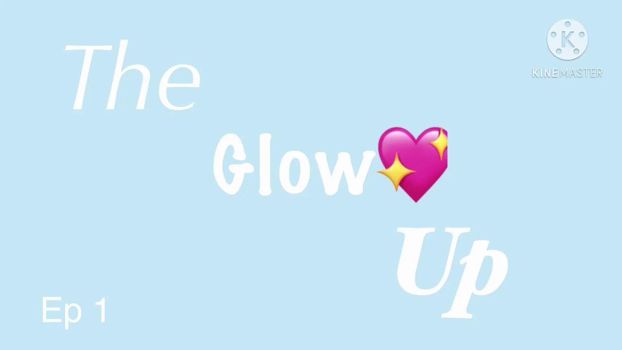 Download ||NEW IMVU SERIES|| The Glow Up❣️ {season 1} {ep 1}