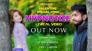 Hypnotize | valentine special | Love song | Dharm Jakhu | New Punjabi Song