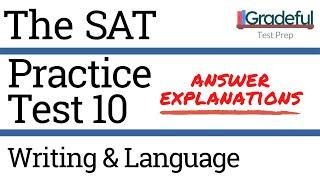 SAT Practice Test 10 Writing & Language (Section 2) Answer Explanations/Walkthrough