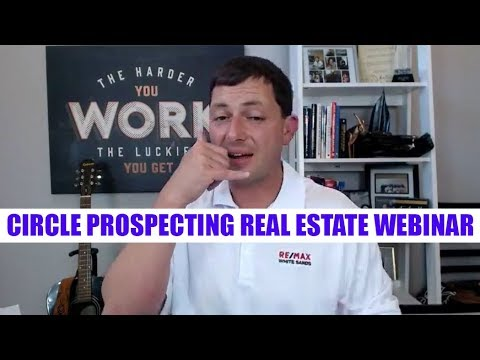 Circle Prospecting Real Estate Webinar