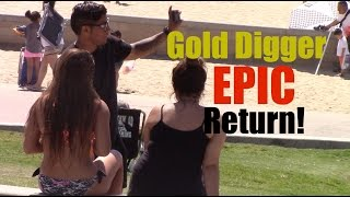 Gold Digger Prank Part 4!!!