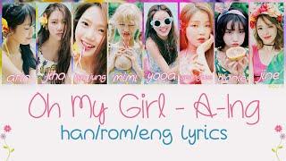 Oh My Girl - A-Ing [Han/Rom/Eng Lyrics]