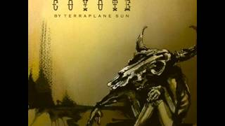 Terraplane Sun - Coyote [FULL ALBUM]