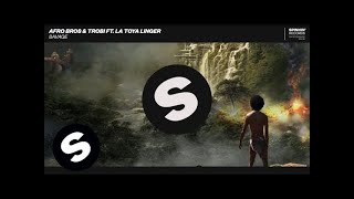 Afro Bros & Trobi ft. La Toya Linger - Savage