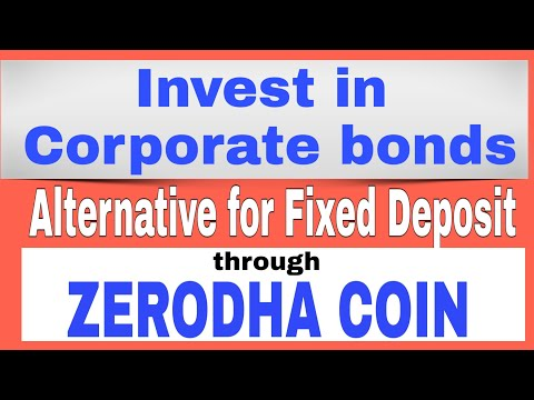 Invest In Corporate Bonds ( Tax Free) Through ZERODHA COIN ( Alternative for Fixed Deposit)