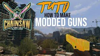 DYING LIGHT TUTO how to make modded guns / comment créer un pistolet moddé