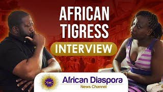 African Tigress Speaks On China Controlling Africa & WS Fearing Black Americans Returning Home