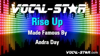 Andra Day - Rise Up (Karaoke Version) with Lyrics HD Vocal-Star Karaoke