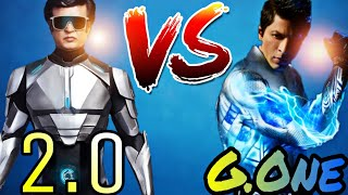 Robot 2.0 Vs G.One - Who Would Win In a Fight