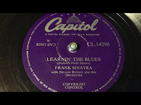 Frank Sinatra - Learnin' the blues - 78 rpm - Capitol CL14296 mp3