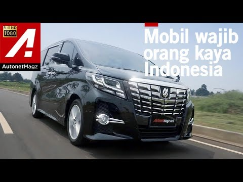 all new alphard 2017 indonesia kelemahan grand veloz toyota review test drive by autonetmagz youtube