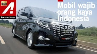 Toyota Alphard 2017 review & test drive by AutonetMagz