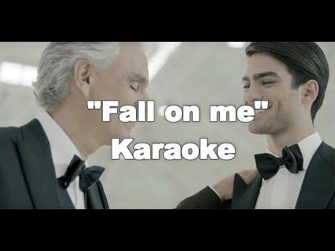Andrea Bocelli, Matteo Bocelli - Fall on Me (KARAOKE VERSION)