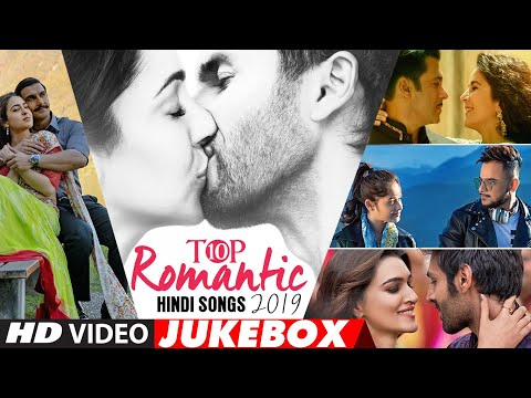 Top 10 Romantic Hindi Songs 2019 - Video Jukebox | New Hindi Love Songs | BOLLYWOOD ROMANTIC JUKEBOX