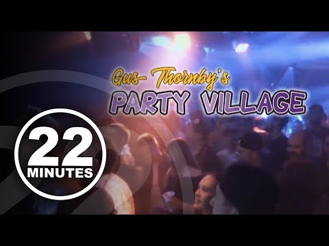Celebrate the end of days at Gus Thornby's Party Village! | 22 Minutes