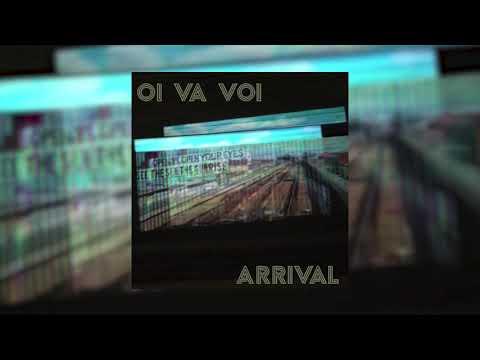 Oi Va Voi - Arrival (Radio Edit) Mp3