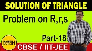 Problems on Escribed Circles | Solution of Triangle | PART-18 | CBSE/JEE