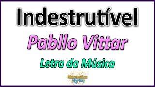 Baixar Pabllo Vittar - Indestrutível - Letra