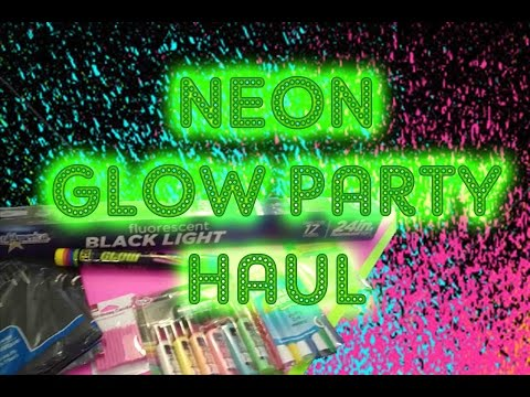 Neon Glow Party Supply Haul