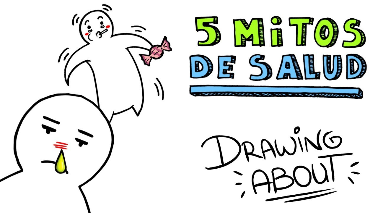 5 MITOS DE SALUD | Drawing About con GlóbuloAzul